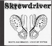Skrewdriver - Boots & Braces / Voice Of Britain